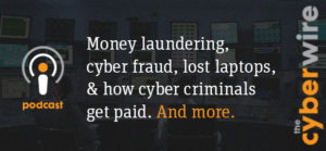 CyberWire Podcast-Cyber Fraud